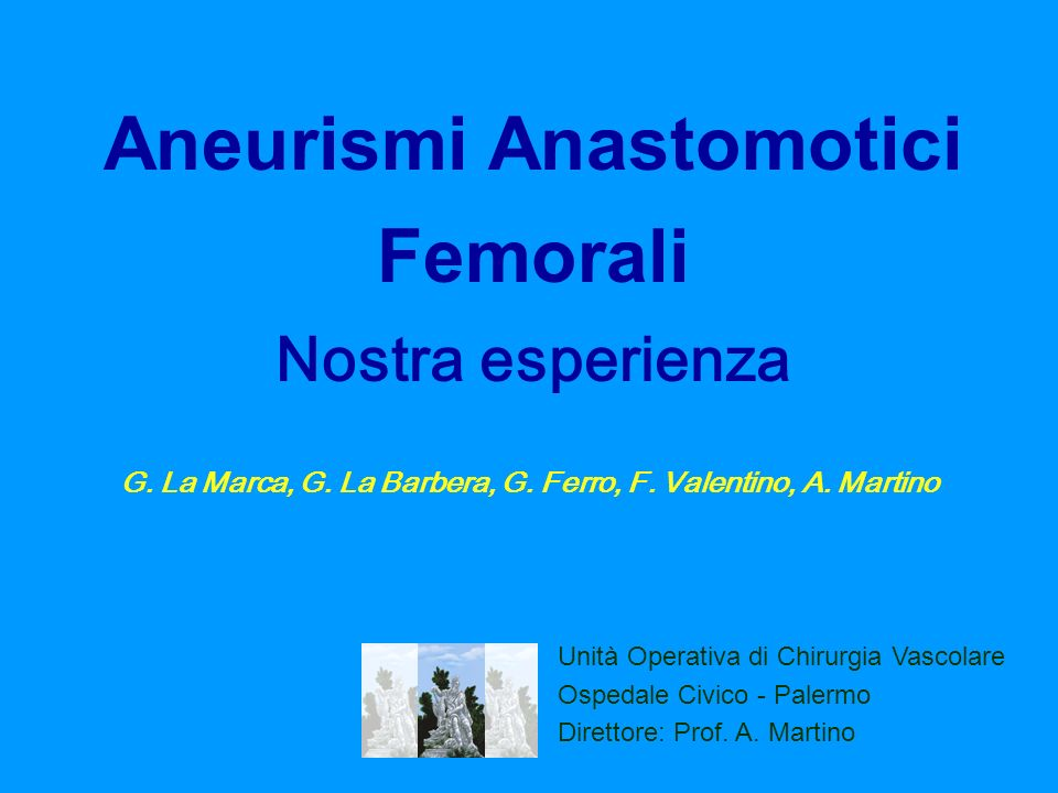 Aneurismi Anastomotici Femorali