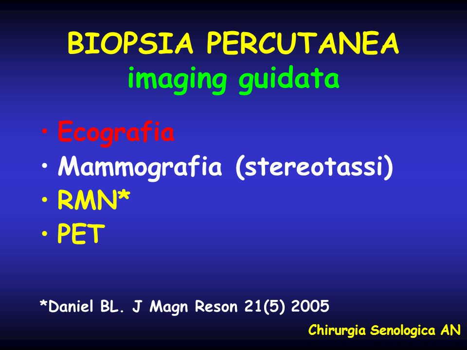 BIOPSIA PERCUTANEA imaging guidata
