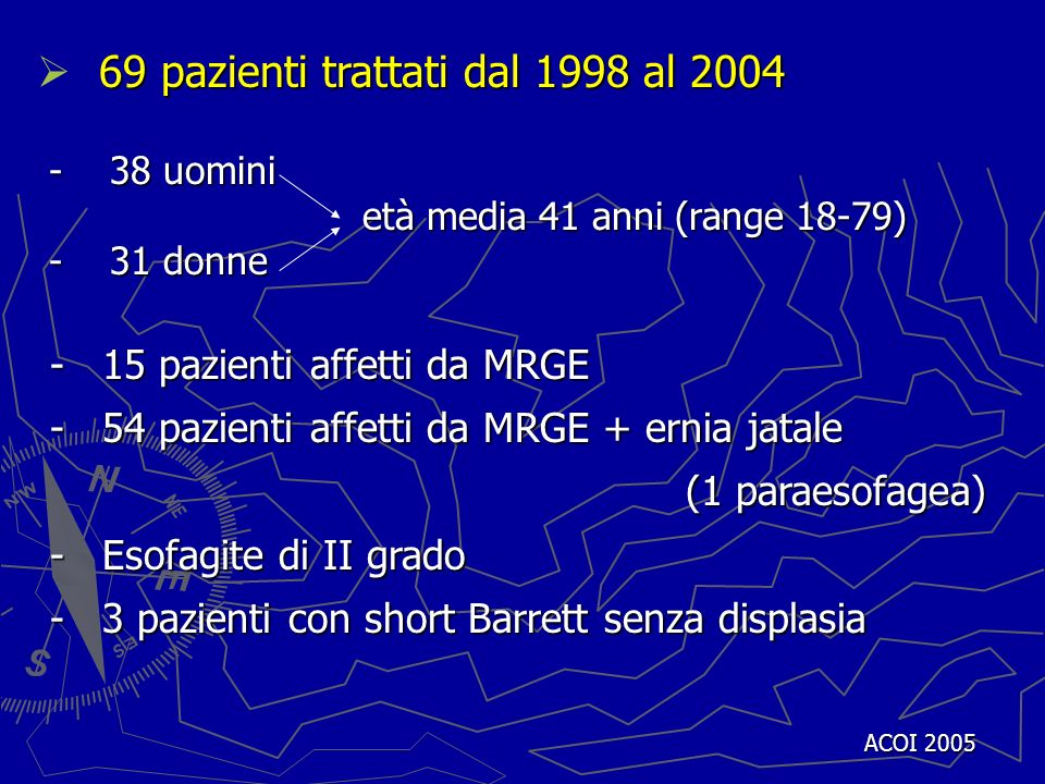 69 pazienti trattati dal 1998 al 2004