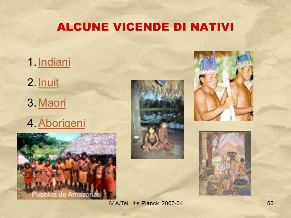ALCUNE VICENDE DI NATIVI