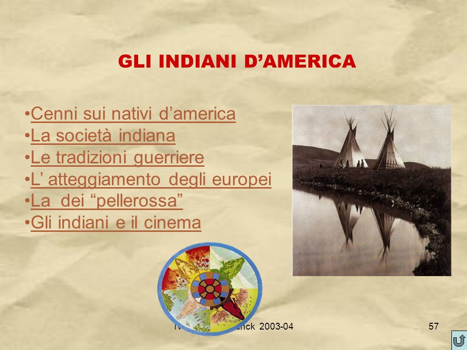 Cenni sui nativi d'america La società indiana Le tradizioni guerriere