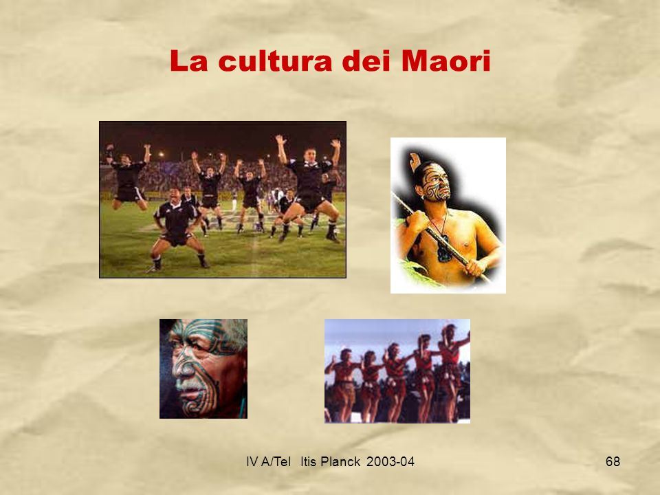 La cultura dei Maori IV A/Tel Itis Planck 2003-04