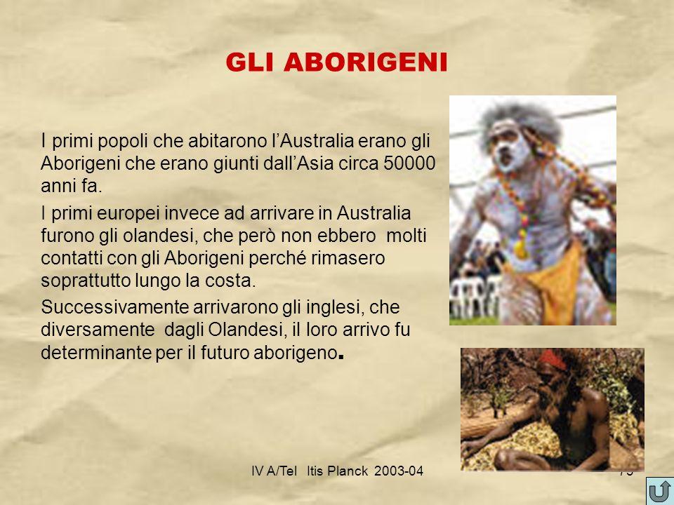 GLI ABORIGENI I primi popoli che abitarono l'Australia erano gli Aborigeni che erano giunti dall'Asia circa 50000 anni fa.