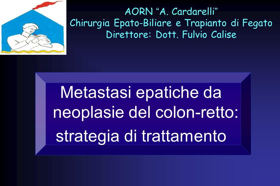 Metastasi epatiche da neoplasie del colon-retto: