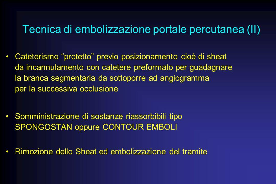 Tecnica di embolizzazione portale percutanea (II)