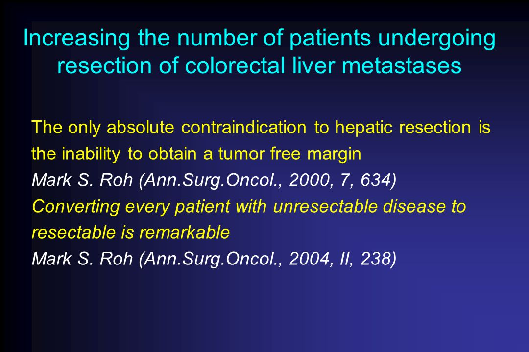Increasing the number of patients undergoing resection of colorectal liver metastases