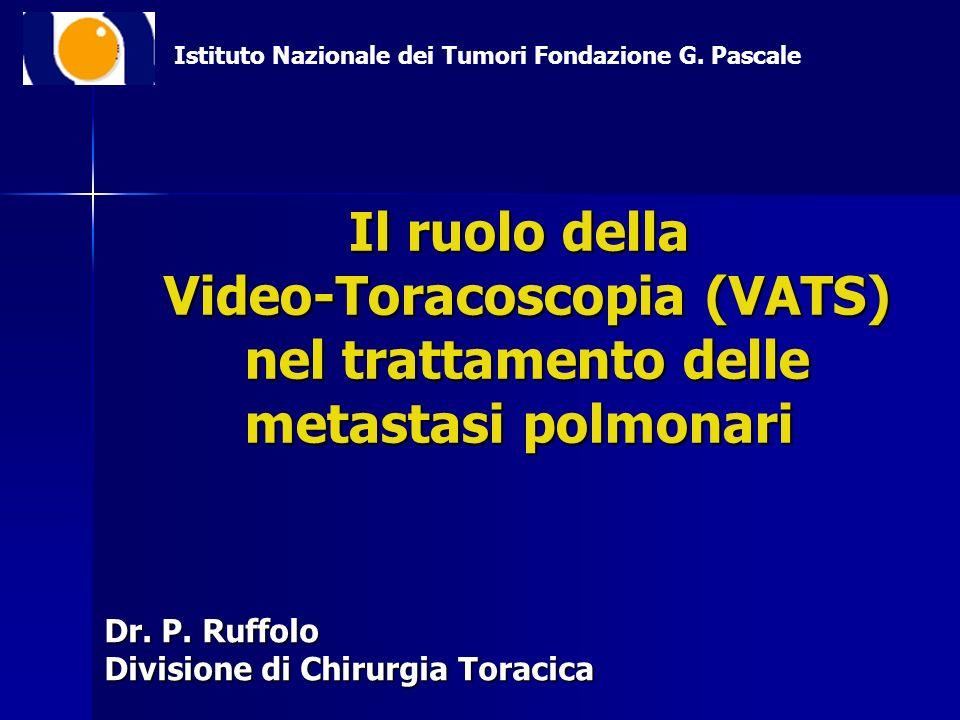 Dr. P. Ruffolo Divisione di Chirurgia Toracica