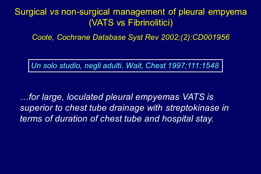 Surgical vs non-surgical management of pleural empyema
