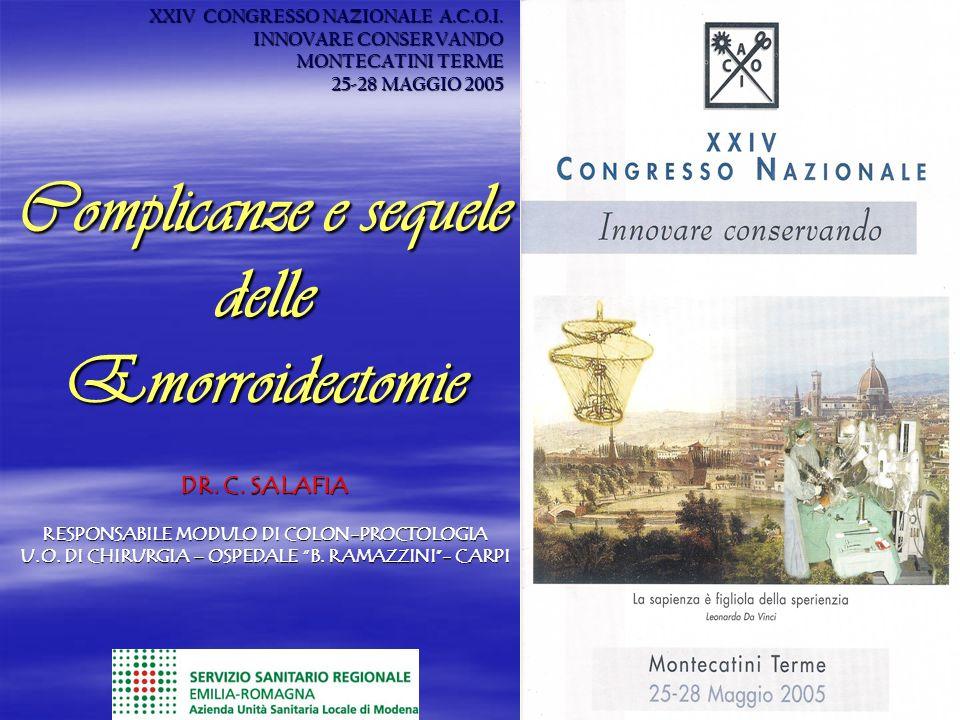 Complicanze e sequele delle Emorroidectomie