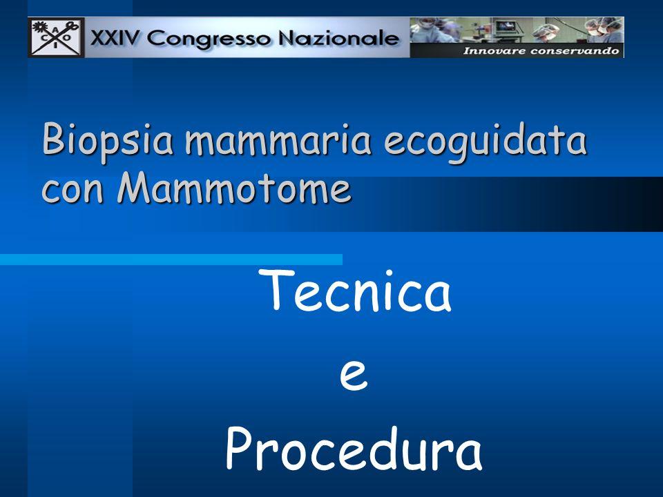 Biopsia mammaria ecoguidata con Mammotome