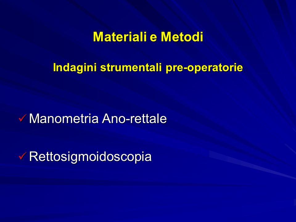 Materiali e Metodi Indagini strumentali pre-operatorie