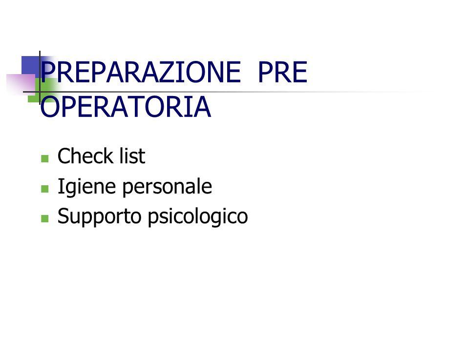 PREPARAZIONE PRE OPERATORIA