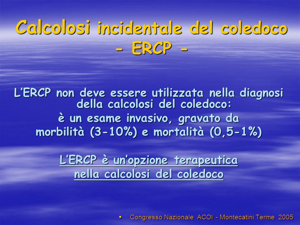 Calcolosi incidentale del coledoco - ERCP -
