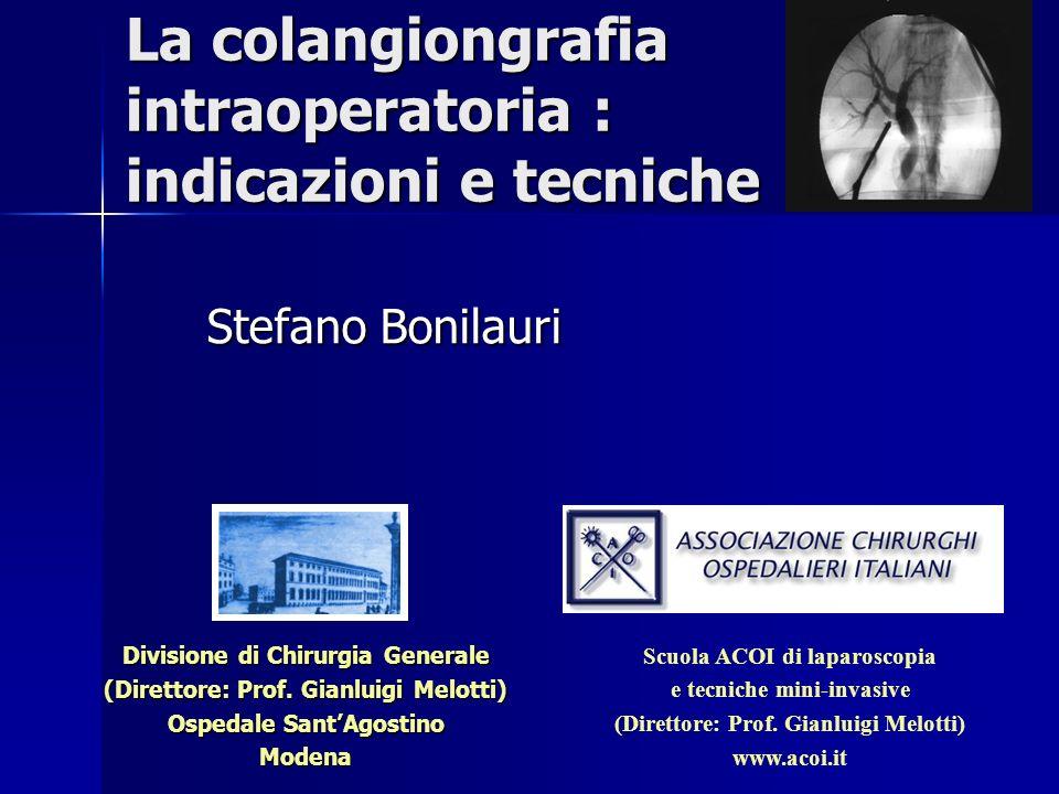 La colangiongrafia intraoperatoria : indicazioni e tecniche