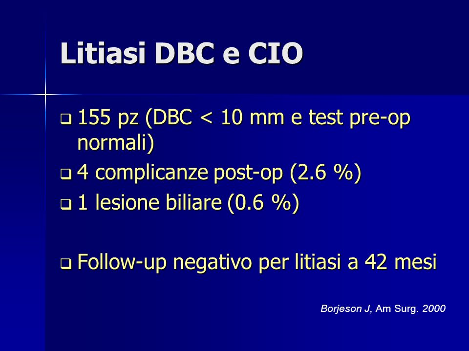 Litiasi DBC e CIO 155 pz (DBC < 10 mm e test pre-op normali)