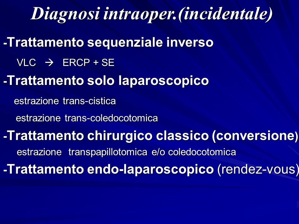 Diagnosi intraoper.(incidentale)