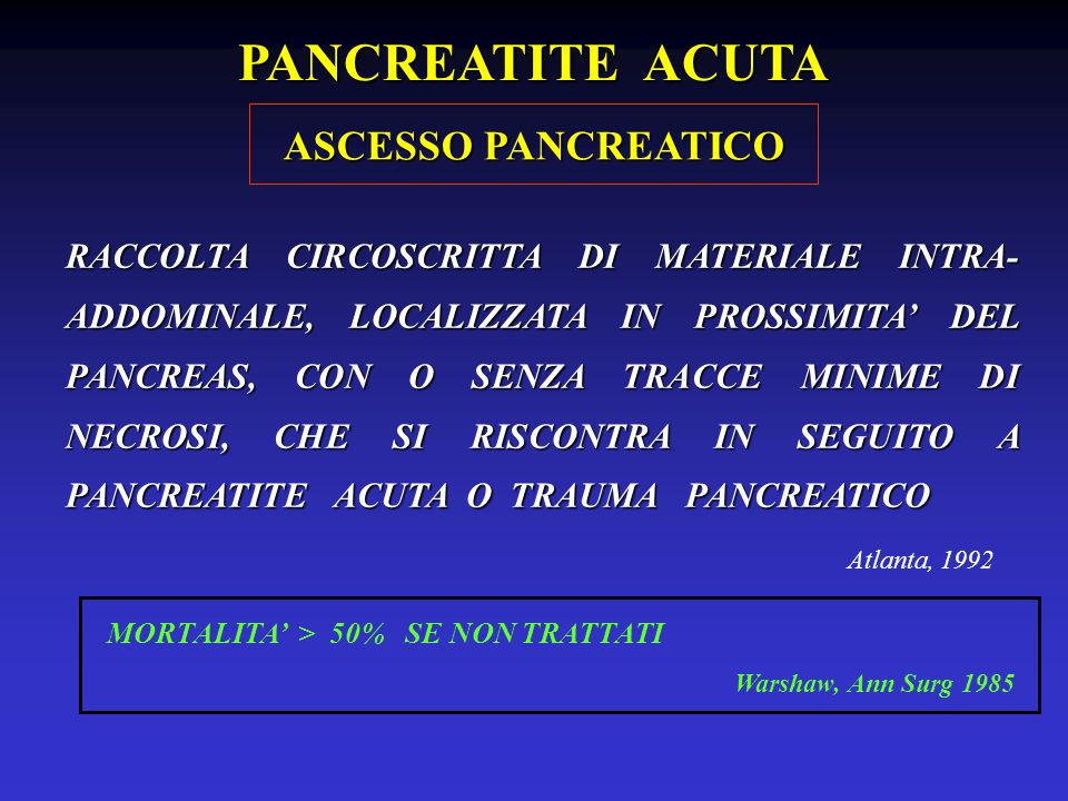 PANCREATITE ACUTA ASCESSO PANCREATICO
