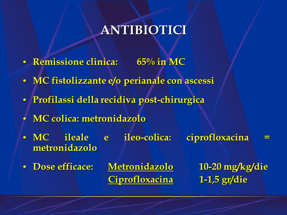 ANTIBIOTICI Remissione clinica: 65% in MC