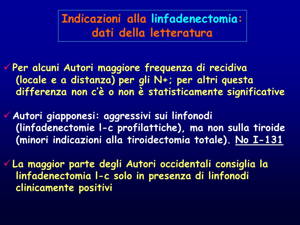 Indicazioni alla linfadenectomia: dati della letteratura