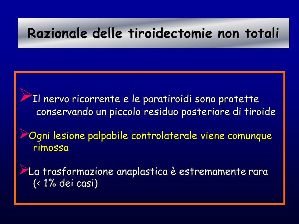 Razionale delle tiroidectomie non totali