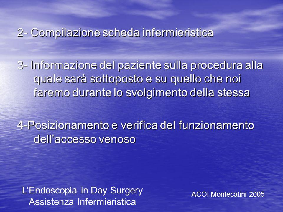 2- Compilazione scheda infermieristica