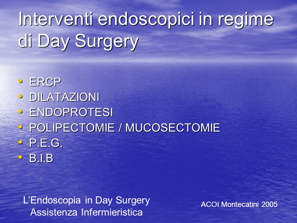 Interventi endoscopici in regime di Day Surgery