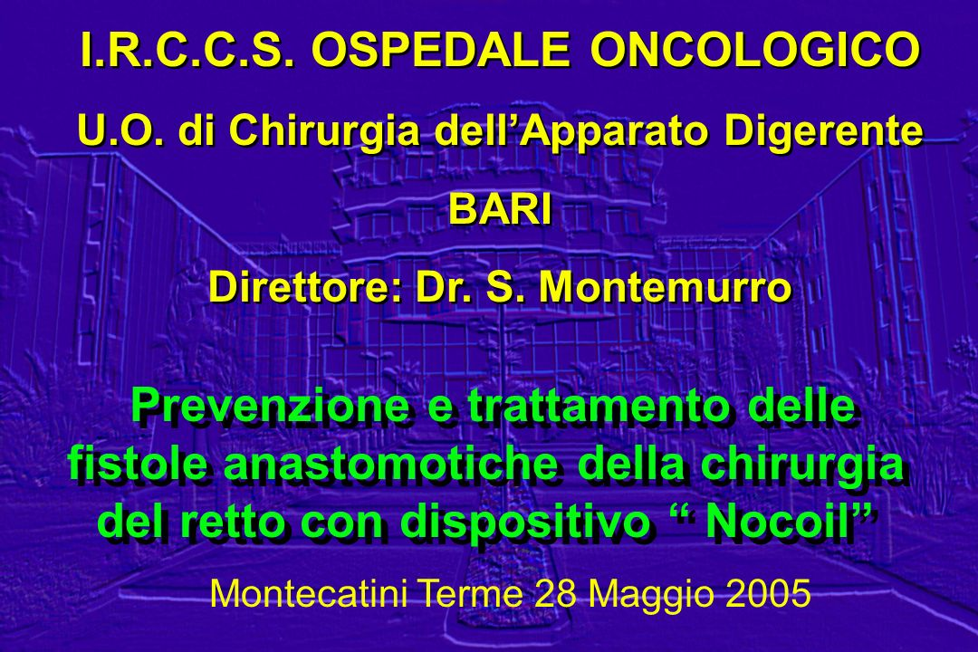 I.R.C.C.S. OSPEDALE ONCOLOGICO