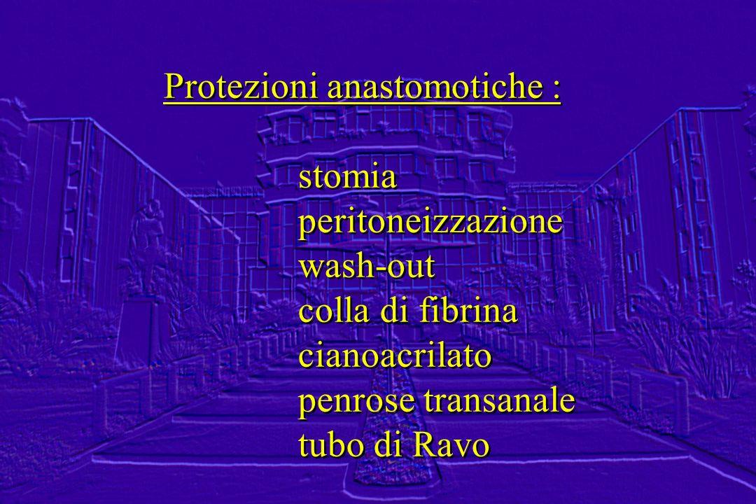Protezioni anastomotiche :