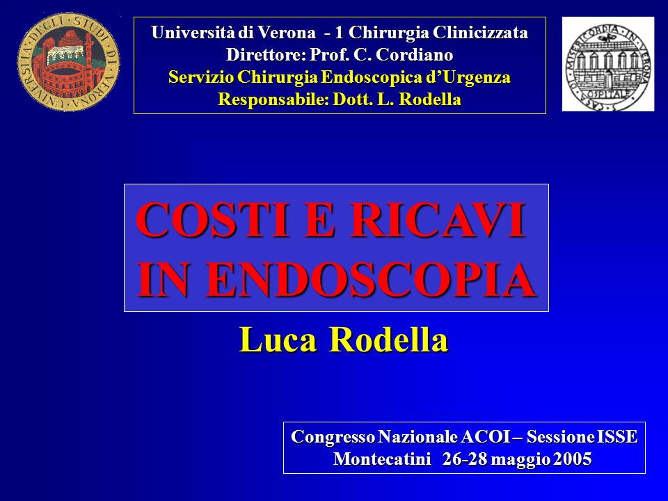 COSTI E RICAVI IN ENDOSCOPIA