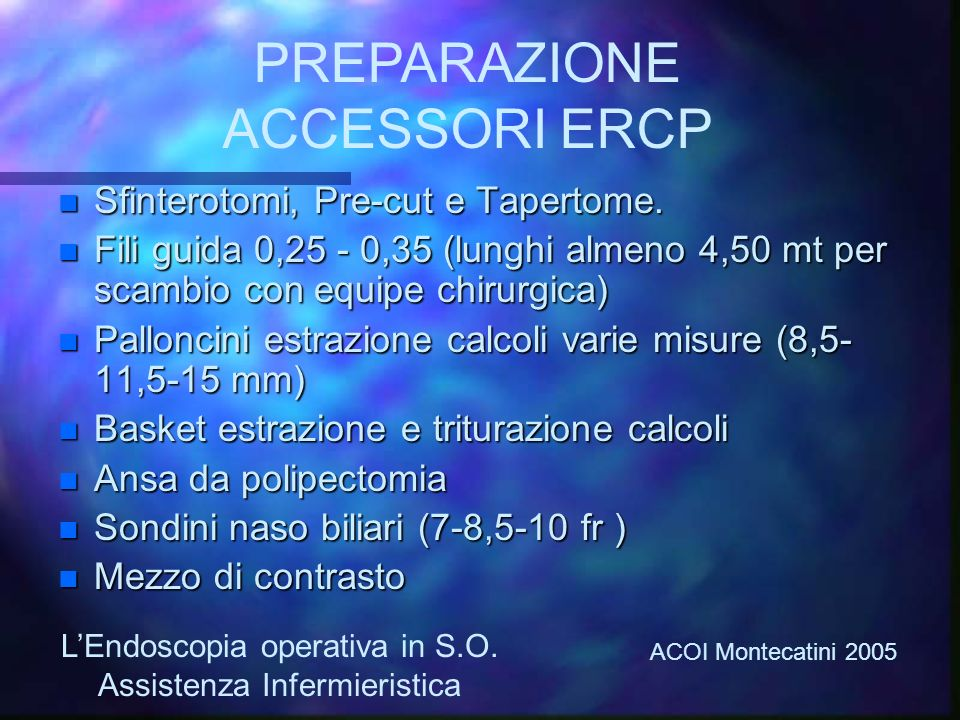 PREPARAZIONE ACCESSORI ERCP