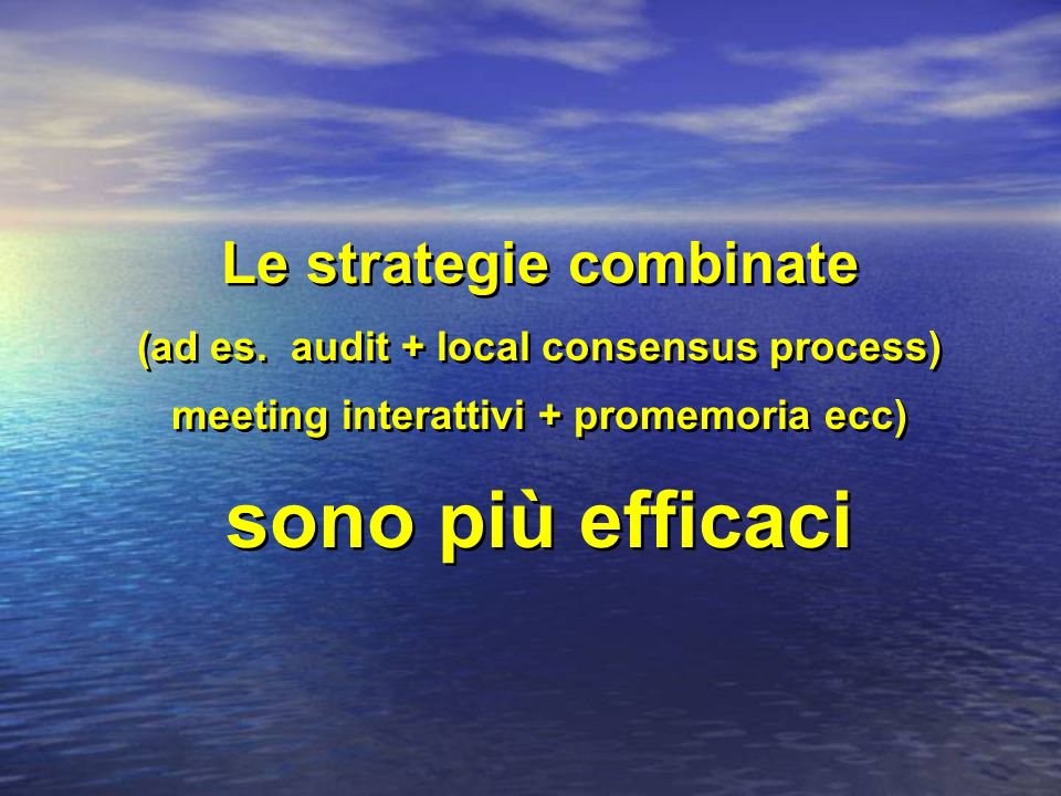 Le strategie combinate (ad es