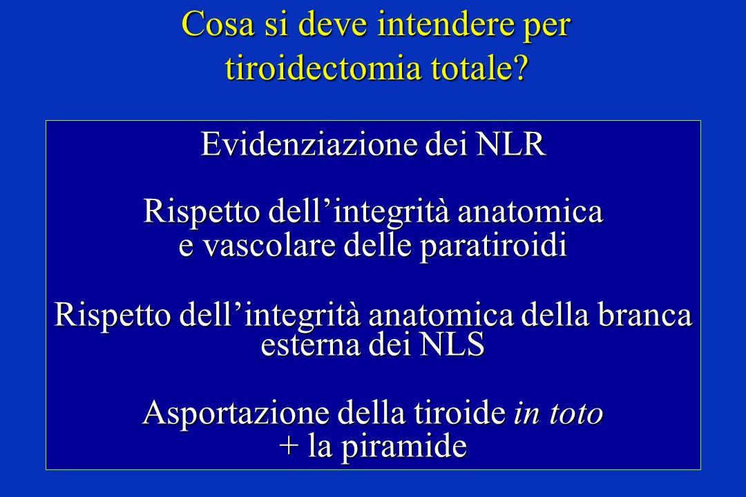 Cosa si deve intendere per tiroidectomia totale