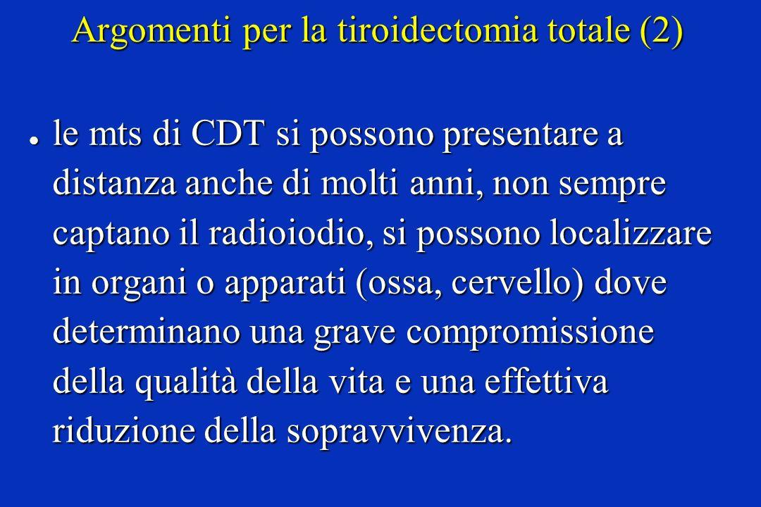 Argomenti per la tiroidectomia totale (2)