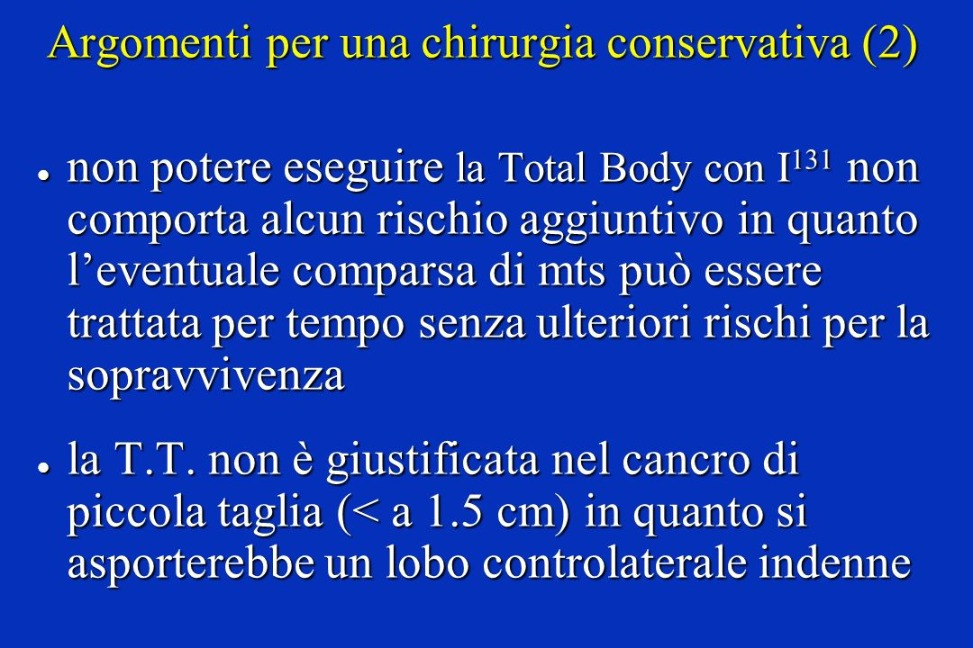 Argomenti per una chirurgia conservativa (2)