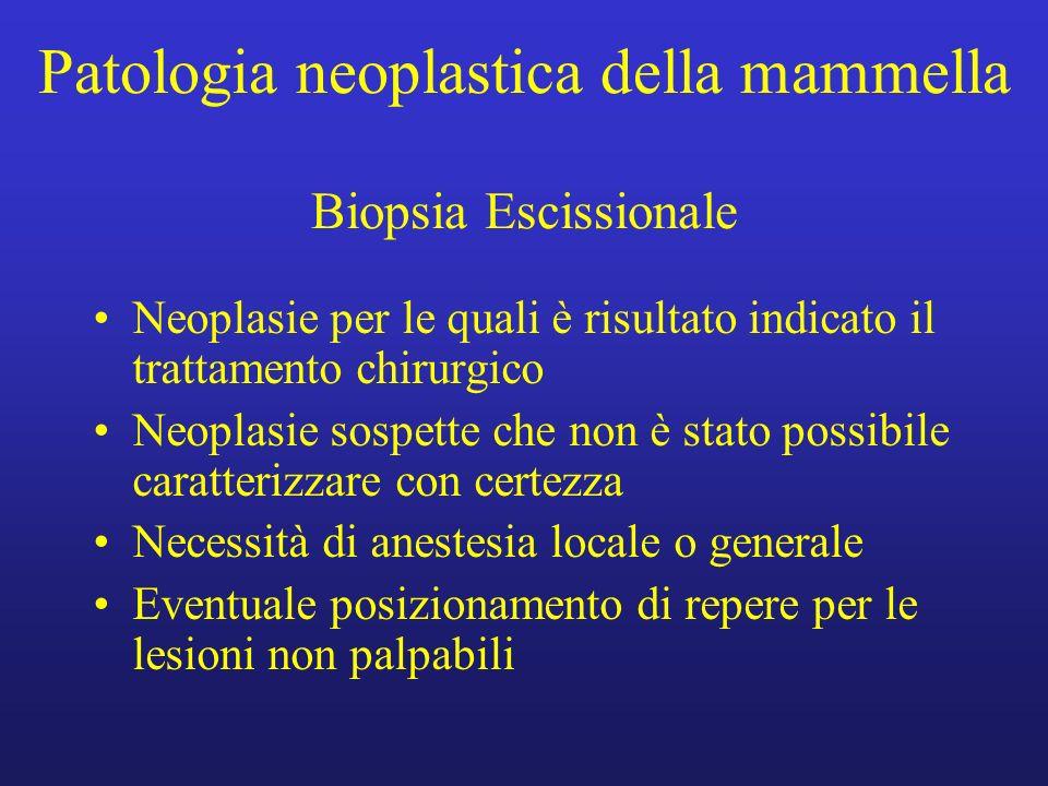 Patologia neoplastica della mammella Biopsia Escissionale