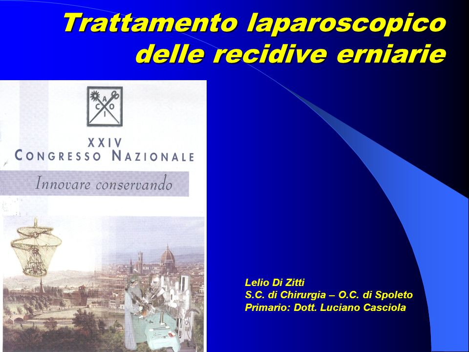Trattamento laparoscopico delle recidive erniarie