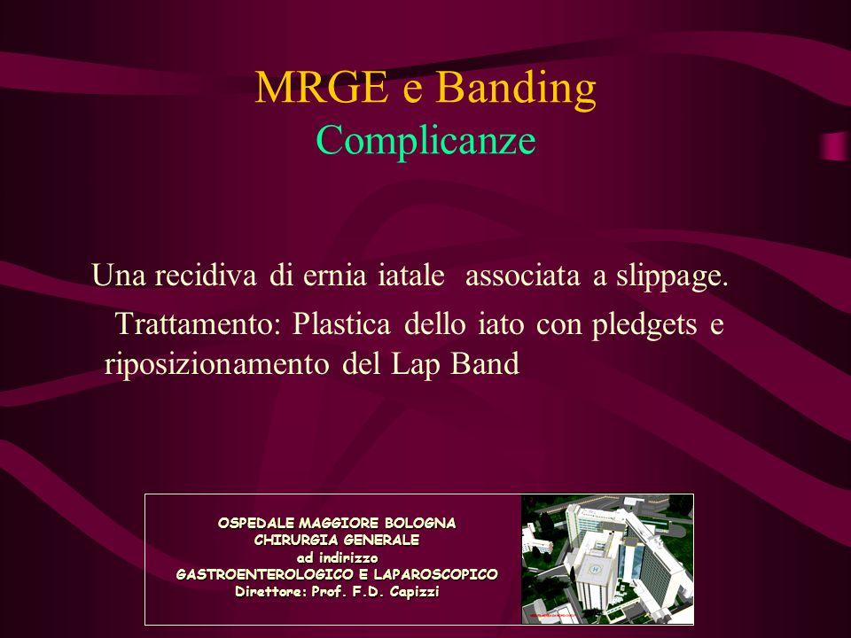 MRGE e Banding Complicanze