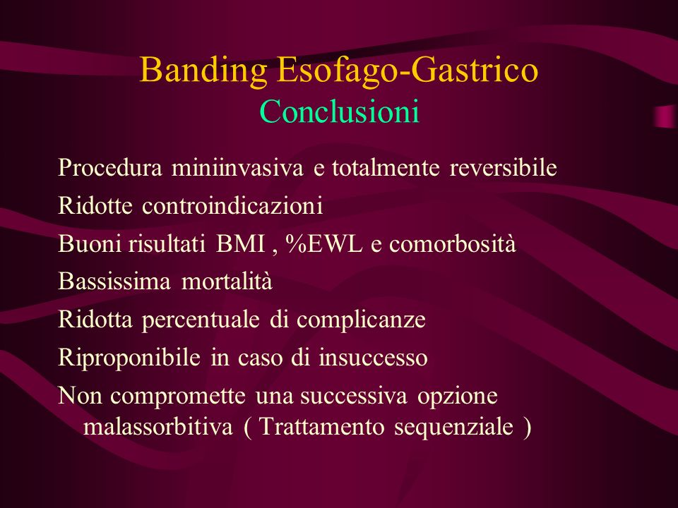 Banding Esofago-Gastrico Conclusioni