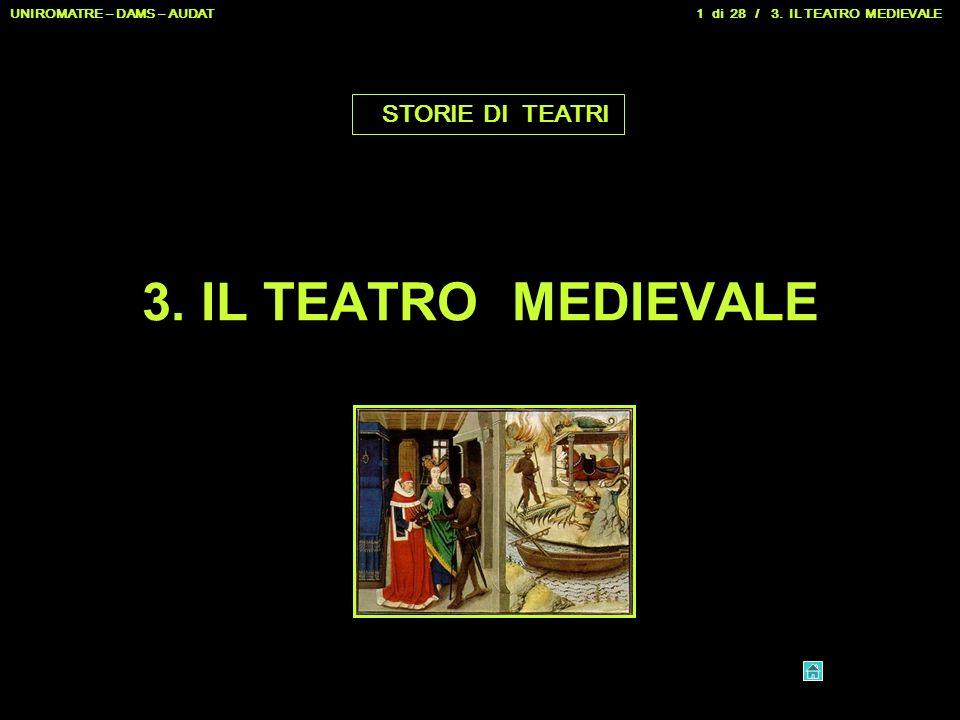 3. IL TEATRO MEDIEVALE STORIE DI TEATRI