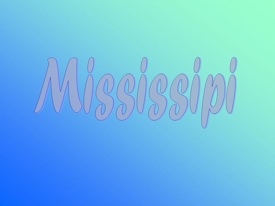 Mississipi