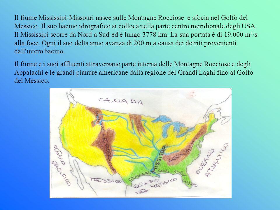 Il fiume Mississipi-Missouri nasce sulle Montagne Rocciose e sfocia nel Golfo del Messico. Il suo bacino idrografico si colloca nella parte centro meridionale degli USA. Il Mississipi scorre da Nord a Sud ed è lungo 3778 km. La sua portata è di 19.000 m³/s alla foce. Ogni il suo delta anno avanza di 200 m a causa dei detriti provenienti dall intero bacino.
