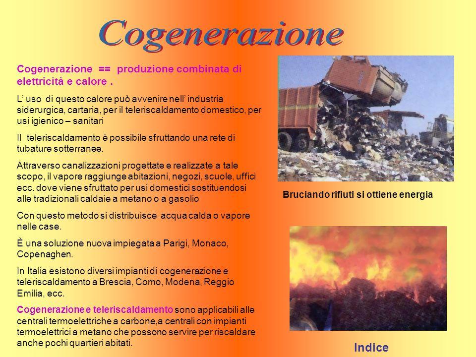 Cogenerazione Cogenerazione == produzione combinata di elettricità e calore .