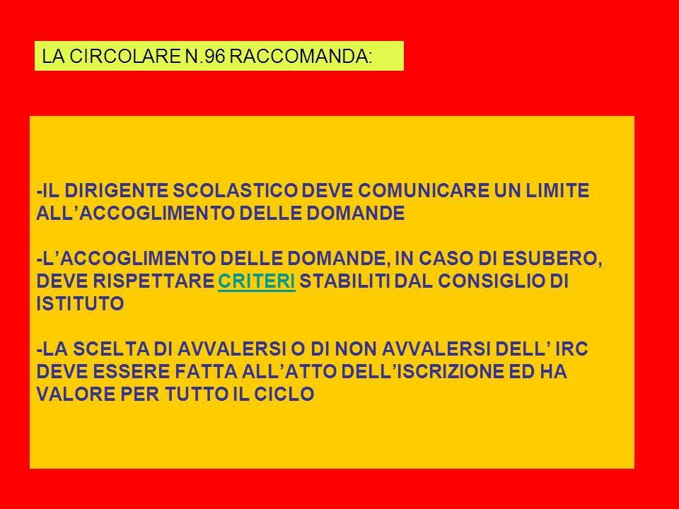 LA CIRCOLARE N.96 RACCOMANDA: