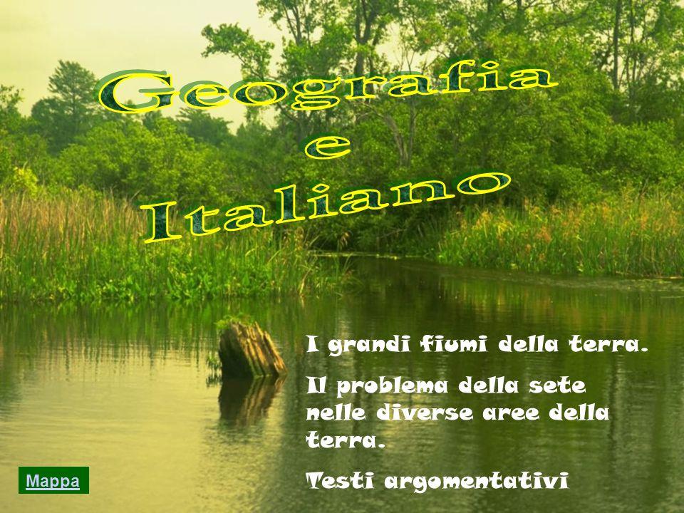 Geografia e Italiano I grandi fiumi della terra.