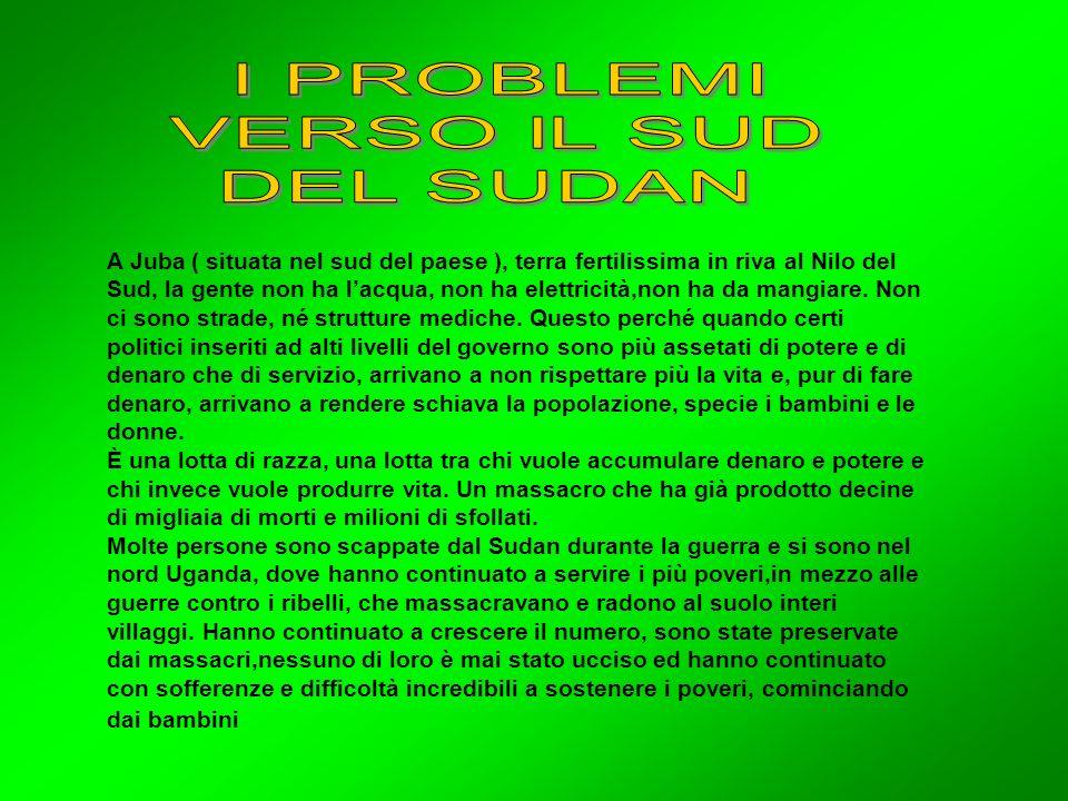 I PROBLEMI VERSO IL SUD DEL SUDAN