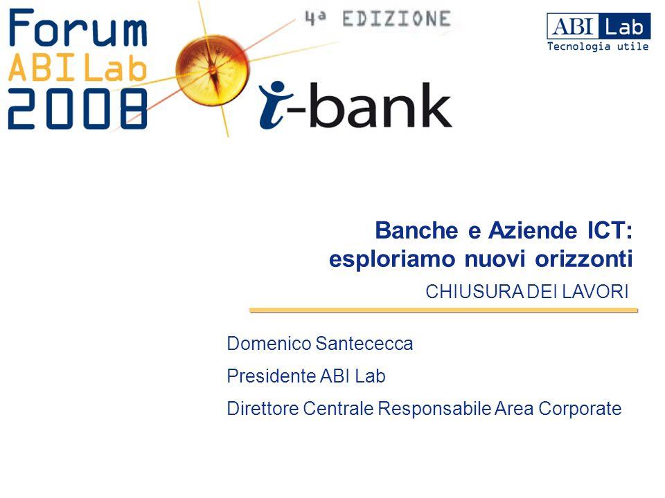 Banche e Aziende ICT: esploriamo nuovi orizzonti