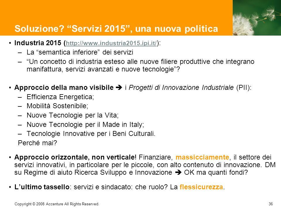 Soluzione Servizi 2015 , una nuova politica
