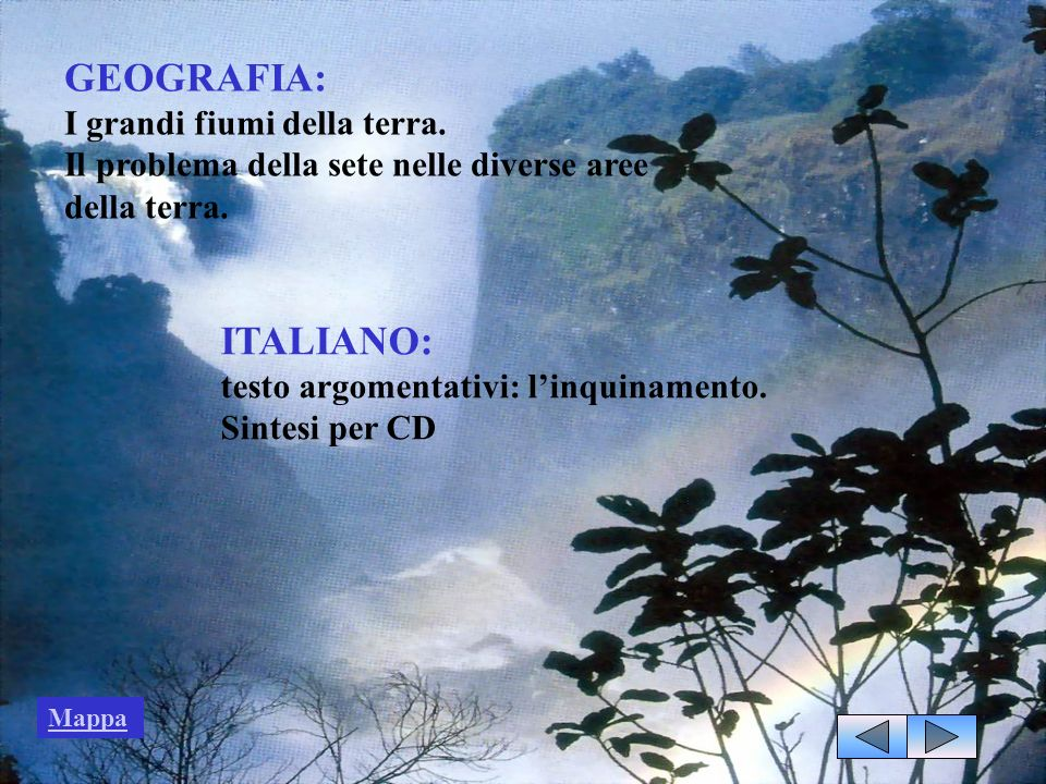 GEOGRAFIA: ITALIANO: I grandi fiumi della terra.