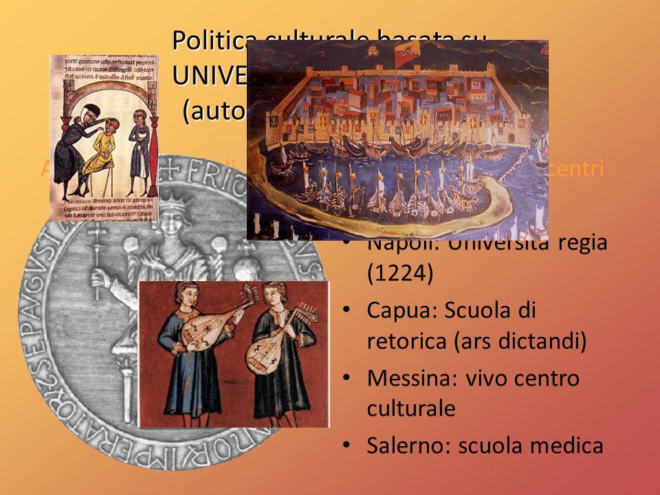 Politica culturale basata su UNIVERSALISMO e LAICITÀ (autonomia dalla Chiesa)