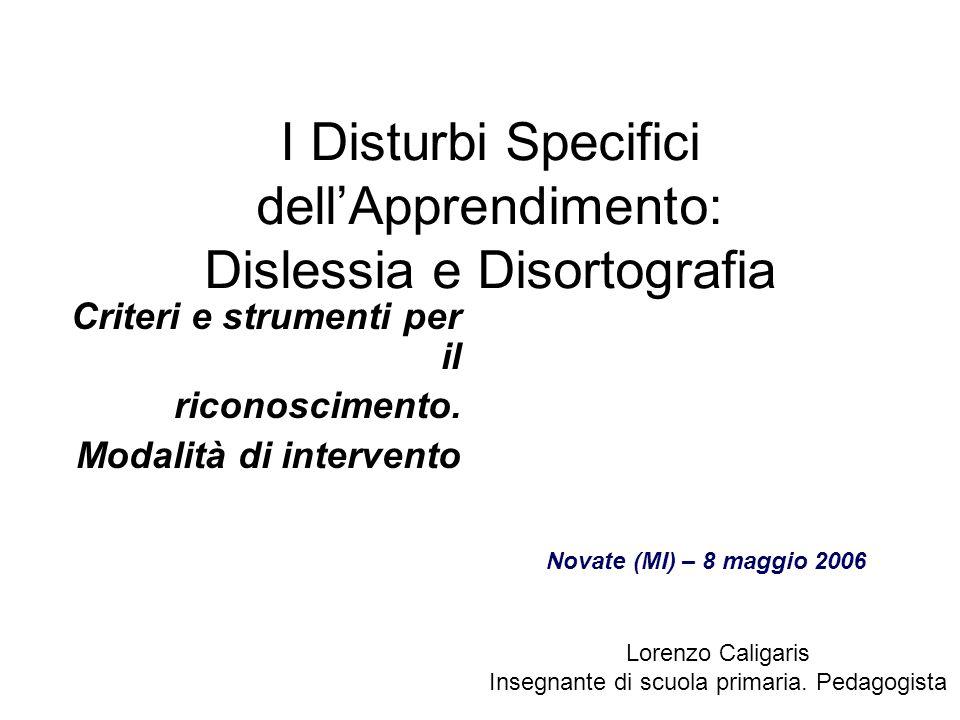 I Disturbi Specifici dell'Apprendimento: Dislessia e Disortografia